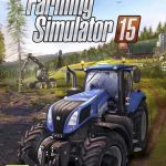 Farming Simulator 15 Latest Pc Game Highly Compressed Download