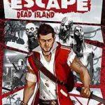 escape dead island free download pc full game