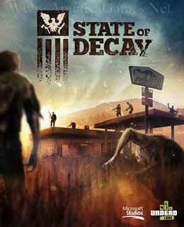 state of decay pc game download highly compressed