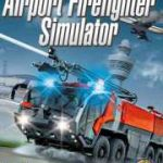 airport firefighter simulator pc download