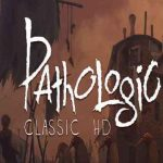 PATHOLOGIC CLASSIC hd download pc game