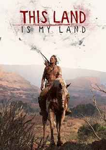 This Land is My Land highly compressed free download
