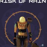 risk of rain 1 highly compressed free download