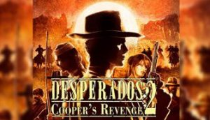 desperados 2 pc download