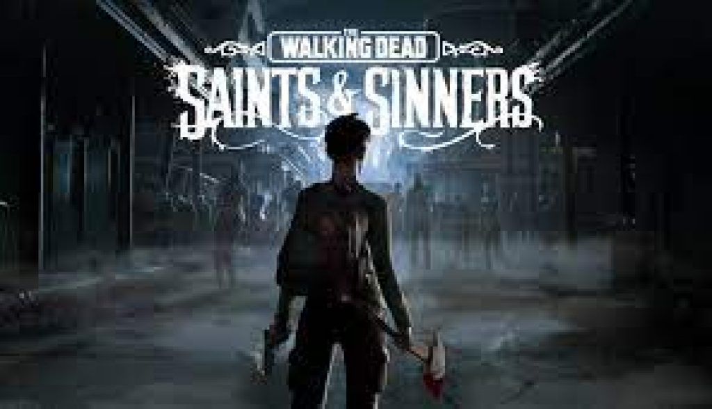 The Walking Dead Saints and Sinners download pc game